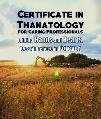 C2044  Certificate in Thanatology for Caring Professionals (Class 3)